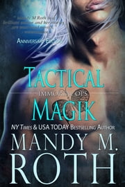 Tactical Magik ebook by Mandy M. Roth
