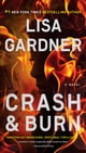 Crash & Burn ebook by Lisa Gardner