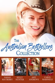 The Australian Bestseller Box Set ebook door Sarah Mayberry, Kelly Hunter, Amy Andrews,...