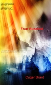 Four Hundred ebook by Cuger Brant