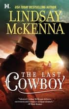 The Last Cowboy ebook by Lindsay McKenna