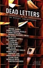 Dead Letters: An Anthology ebook by Conrad Williams
