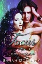 Focus ebook by Sarah Doughty