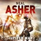 Jupiter War - An Owner Novel audiolibro by Neal Asher
