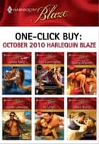 One-Click Buy: October 2010 Harlequin Blaze ebook by Leslie Kelly, Tori Carrington, Nancy Warren,...
