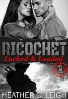 Locked & Loaded ebook by
