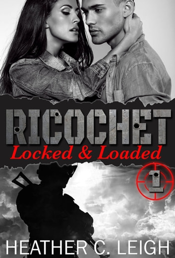 Locked & Loaded ebook by Heather C. Leigh