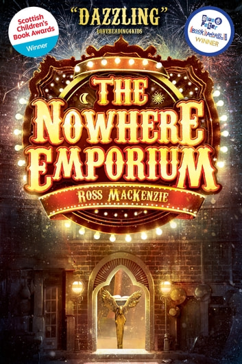 The Nowhere Emporium ebook by Ross MacKenzie