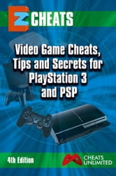 PlayStation Cheat Book - video gamescheats tips and secrets for playstation 3 , PS2 PS one and PSP ebook by The Cheat Mistress