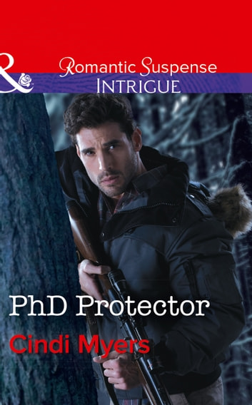 Phd Protector (Mills & Boon Intrigue) (The Men of Search Team Seven, Book 4) 電子書 by Cindi Myers