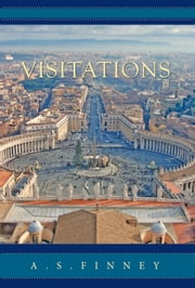 Visitations ebook by A. S. Finney