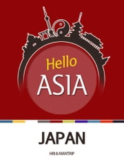 Hello Asia, Japan - Valuing courtesy and substance ebook by Hyundai Research Institute