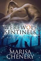Werewolf Sentinels-Volume Two 電子書籍 Marisa Chenery
