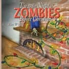 T'was the Night of Zombies before Christmas ebook by Alex Willis