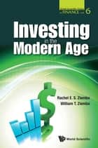 Investing in the Modern Age ebook by Rachel E S Ziemba, William T Ziemba