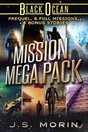 Mission Mega Pack - Missions 0.5 - 8.5 ebook by J.S. Morin