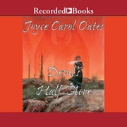 The Devil's Half Acre audiobook by Joyce Carol Oates