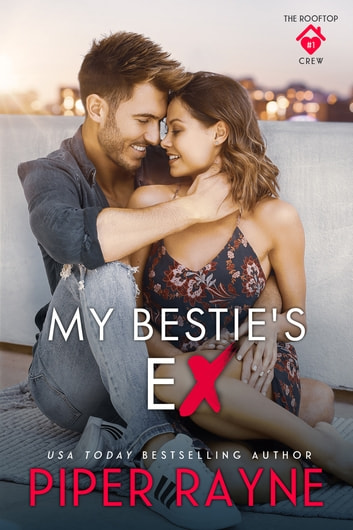 My Bestie's Ex ebook by Piper Rayne