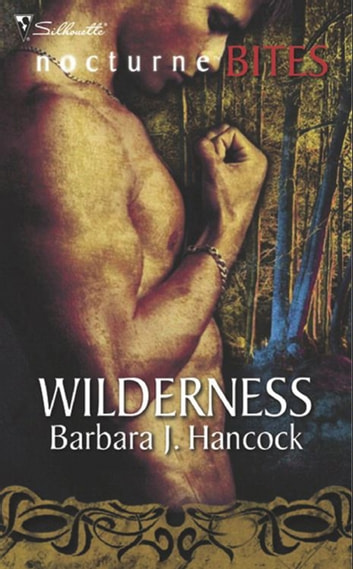Wilderness (Mills & Boon Nocturne Bites) ebook by Barbara J. Hancock