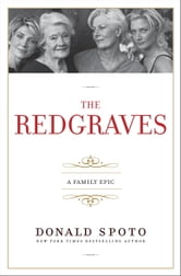 The Redgraves - A Family Epic ebook by Donald Spoto