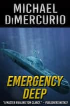 Emergency Deep ebook by Michael DiMercurio