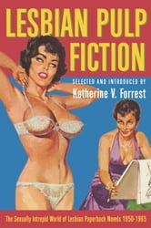 Lesbian Pulp Fiction ebook by Katherine V. Forrest