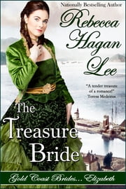 The Treasure Bride ebook by Rebecca Hagan Lee