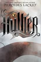 Hunter ebook by Mercedes Lackey