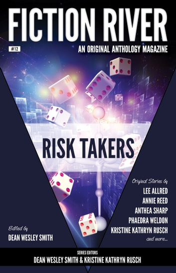 Fiction River Risk Takers Ebook By Fiction River 1230000330091