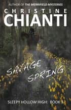 Savage Spring ebook by Christine Chianti