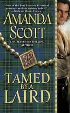 Tamed by a Laird ebook by Amanda Scott