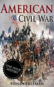 American Civil War ebook by Henry Freeman