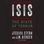 ISIS - The State of Terror audiobook by Jessica Stern, J. M. Berger