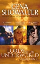 Lords Of The Underworld Bundle #3/The Darkest Secret/The Darkest Surrender/The Darkest Seduction ebook by GENA SHOWALTER