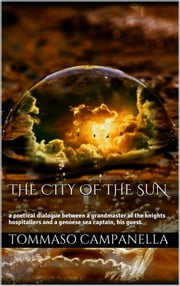 The City of the Sun ebook by Tommaso Campanella