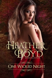 One Wicked Night ebook by Heather Boyd