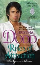 Rules of Attraction - Governess Brides #4 ebook by Christina Dodd