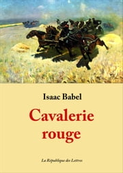 Cavalerie rouge ebook by Isaac Babel