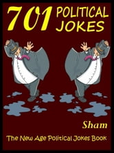 Jokes Political Jokes: 701 Political Jokes ebook by Sham