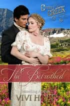The Betrothed ebook by Vivi Holt