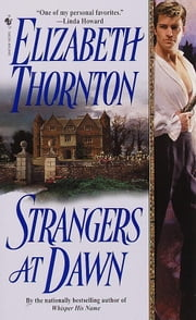 Strangers at Dawn ebook by Elizabeth Thornton