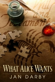 What Alice Wants ebook by Jan Darby