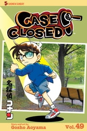 Case Closed, Vol. 49 - The Day of the Jekyll ebook by Gosho Aoyama