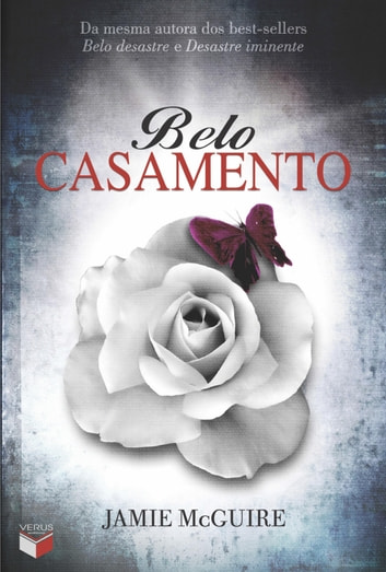 Belo casamento - Belo desastre - vol. 2.5 ebook by Jamie McGuire