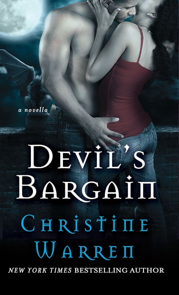 Devil's Bargain - A Novella eBook by Christine Warren