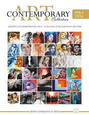 Contemporary Art Collection Vol.1 ebook by Edizioni Grifio