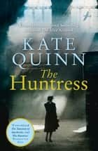 The Huntress ebook by