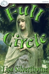 Full Circle ebook by Lisa Silverthorne