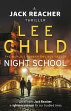 Night School - (Jack Reacher 21) ebook by