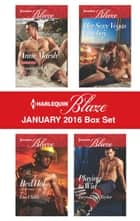 Harlequin Blaze January 2016 Box Set - Pleasing Her SEAL\Red Hot\Her Sexy Vegas Cowboy\Playing to Win ebook by Anne Marsh, Lisa Childs, Ali Olson,...